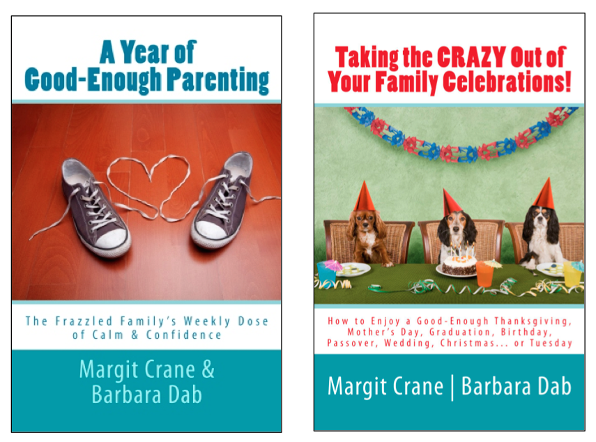 A Year Of Good-Enough Parenting: The Frazzled Familys Weekly Dose of Calm & Confidence
